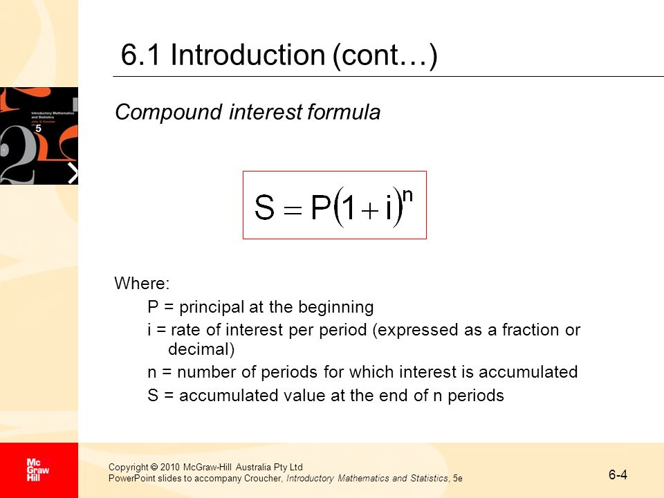 6-4 Copyright 2010 McGraw-Hill Australia Pty Ltd PowerPoint slides to accompany Croucher, Introductory Mathematics and Statistics, 5e 6.1 Introduction