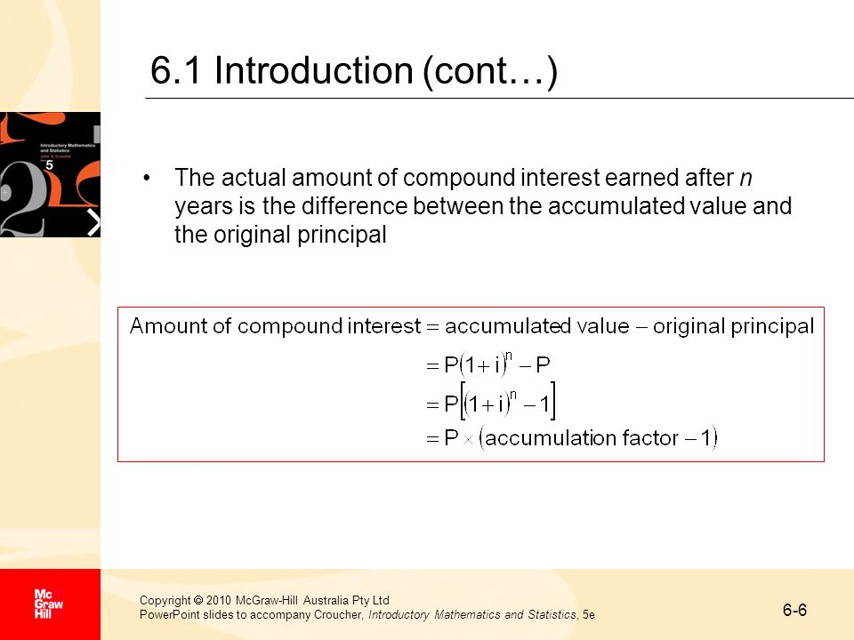 6-6 Copyright 2010 McGraw-Hill Australia Pty Ltd PowerPoint slides to accompany Croucher, Introductory Mathematics and Statistics, 5e 6.1 Introduction
