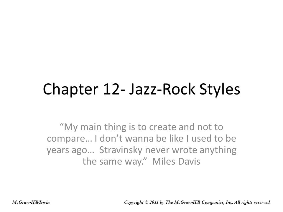 Discussion Questions: Miles Davis started two important styles of music: cool jazz and fusion.