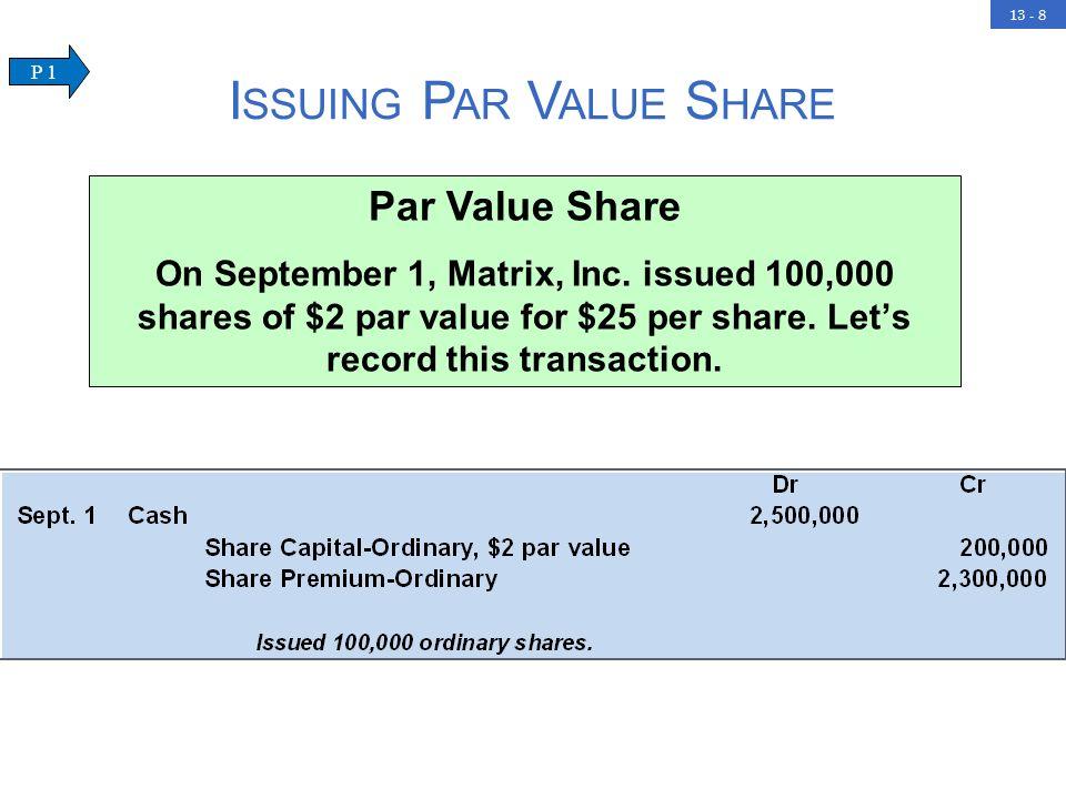 13 - 8 Par Value Share On September 1, Matrix, Inc.