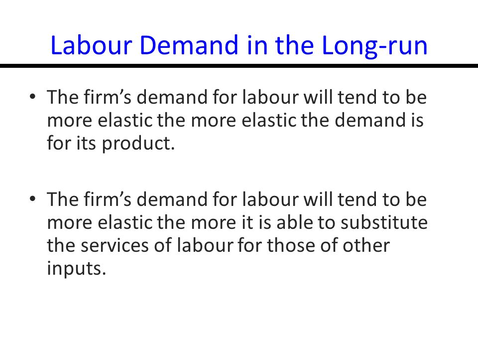 14-7 Figure 12.2: Short and Long-Run Demand Curves for Labour 0 Short-run demand for labour Long-run demand for labour Labour (person-hr/day) Wage (R/day)