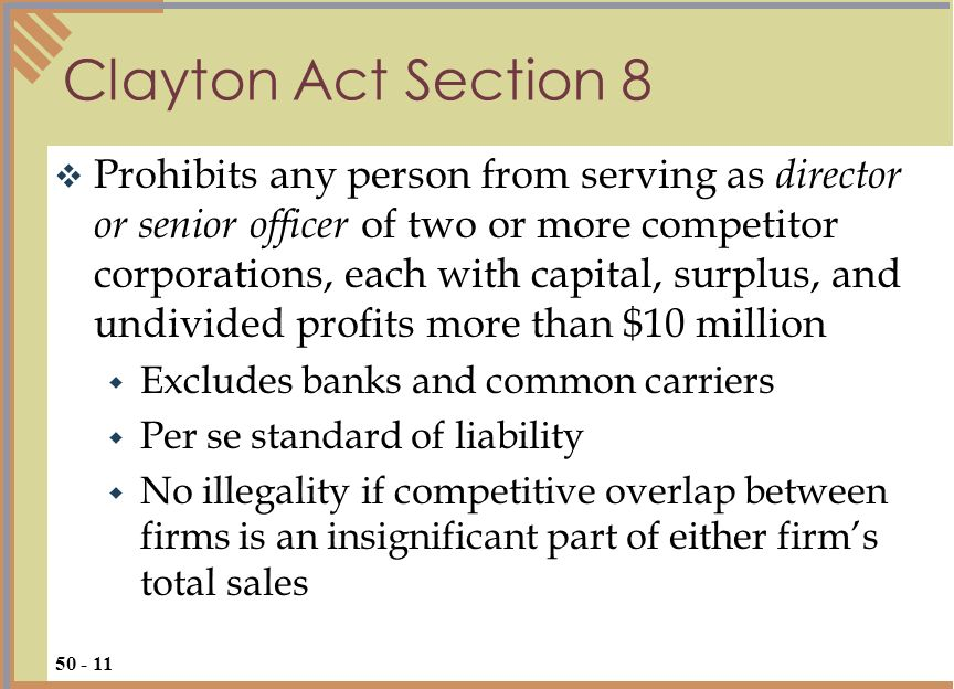 Prohibits any person from serving as director or senior officer of two or more competitor corporations, each with capital, surplus, and undivided prof