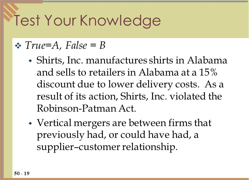 Test Your Knowledge True=A, False = B Shirts, Inc.