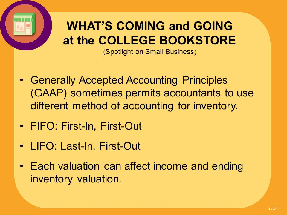 Generally Accepted Accounting Principles (GAAP) sometimes permits accountants to use different method of accounting for inventory. FIFO: First-In, Fir