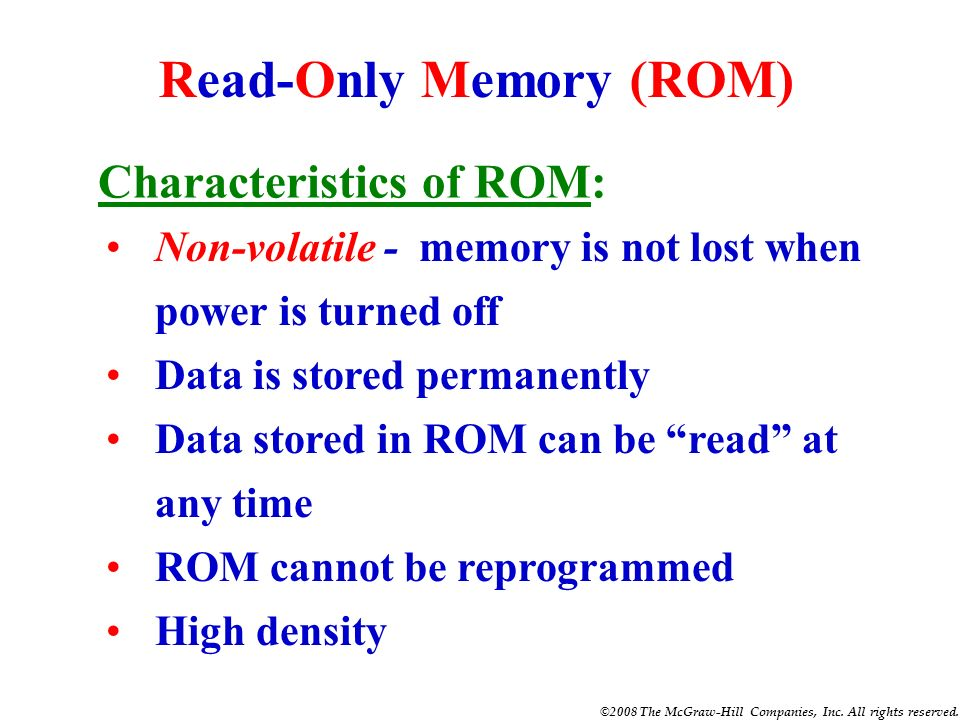 ©2008 The McGraw-Hill Companies, Inc. All rights reserved. QUIZ 1. Two types of RAM semiconductor memories are the DRAM and __________. SRAM 2. The RA
