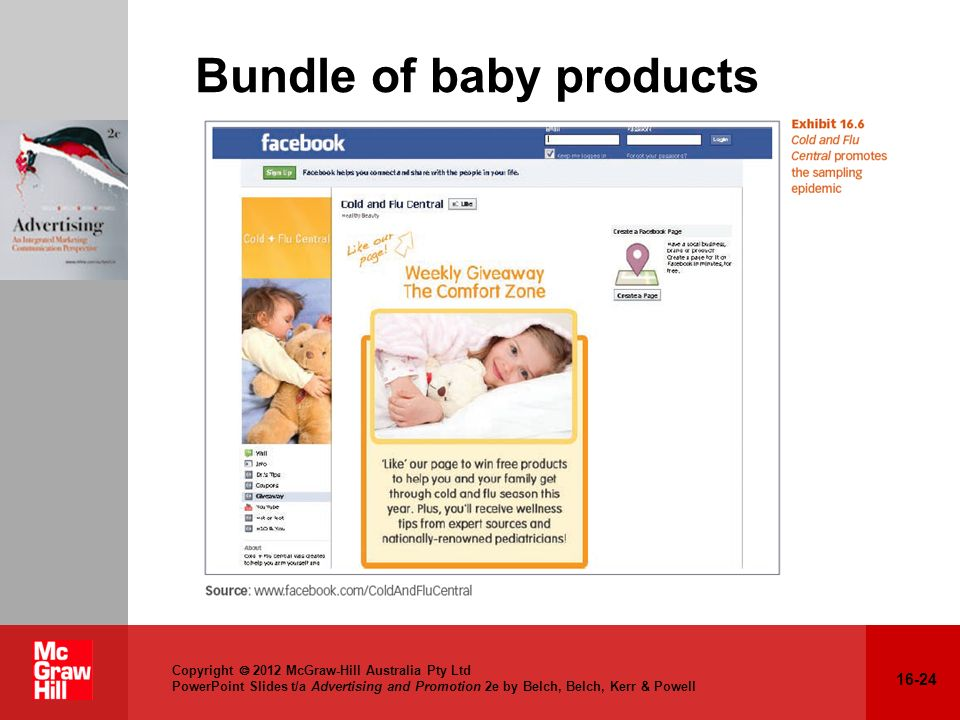 16-24 Copyright 2012 McGraw-Hill Australia Pty Ltd PowerPoint Slides t/a Advertising and Promotion 2e by Belch, Belch, Kerr & Powell Bundle of baby pr