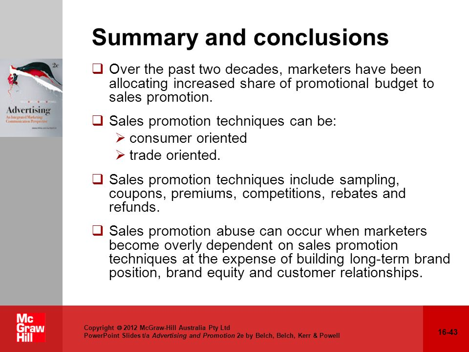 16-43 Copyright 2012 McGraw-Hill Australia Pty Ltd PowerPoint Slides t/a Advertising and Promotion 2e by Belch, Belch, Kerr & Powell Summary and concl