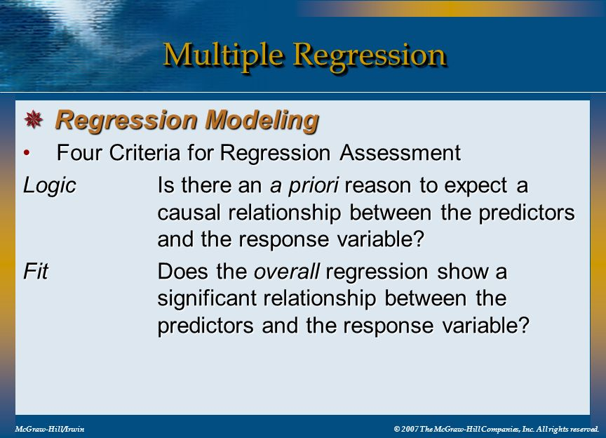 Multiple Regression Four Criteria for Regression AssessmentFour Criteria for Regression Assessment LogicIs there an a priori reason to expect a causal