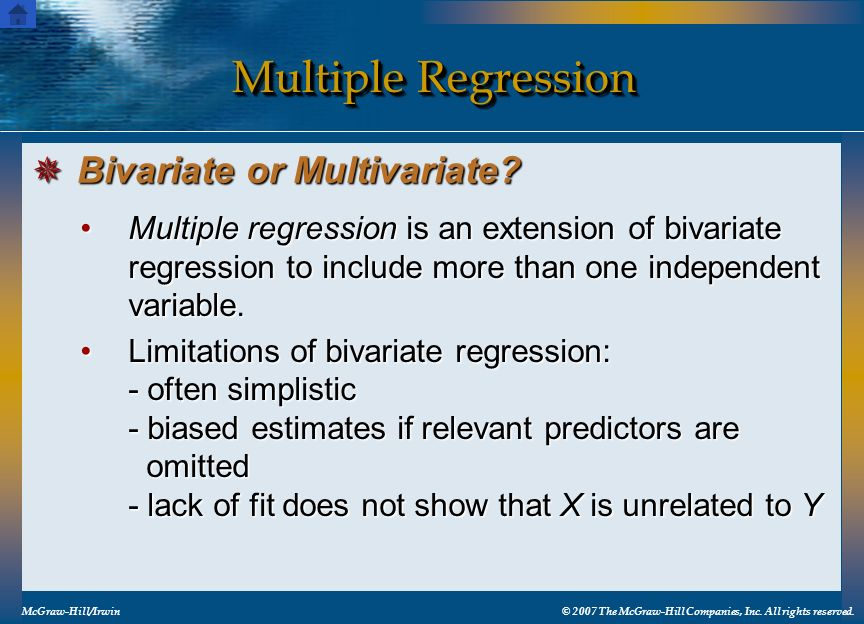 Multiple Regression Multiple regression is an extension of bivariate regression to include more than one independent variable.Multiple regression is a