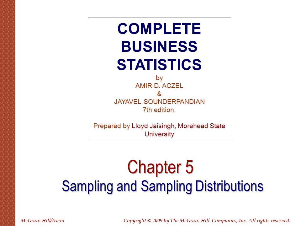 Using Statistics Sample Statistics as Estimators of Population Parameters Sampling Distributions Estimators and Their Properties Degrees of Freedom The Template Sampling and Sampling Distributions 5 5-2