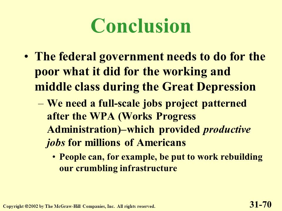 The federal government needs to do for the poor what it did for the working and middle class during the Great Depression –We need a full-scale jobs pr