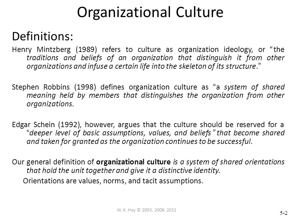 W. K. Hoy © 2003, 2008, 2011 Chapter 5 Organizational Culture of Schools McGraw-Hill/Irwin © 2013 McGraw-Hill Companies. All Rights Reserved.