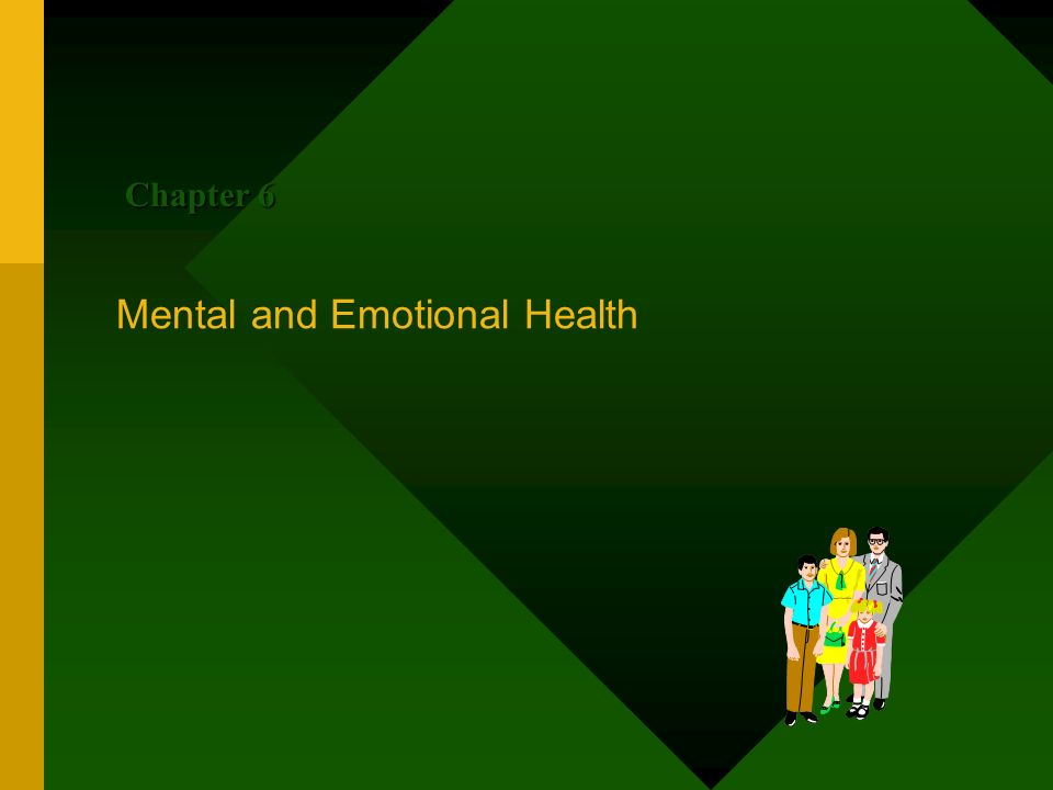 Chapter 6 Mental and Emotional Health
