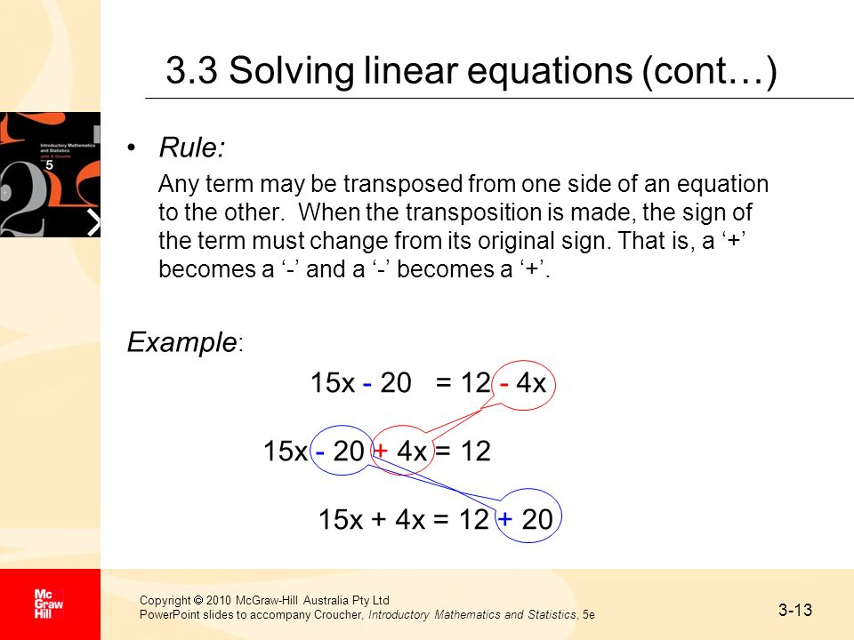3-13 Copyright 2010 McGraw-Hill Australia Pty Ltd PowerPoint slides to accompany Croucher, Introductory Mathematics and Statistics, 5e 3.3 Solving lin