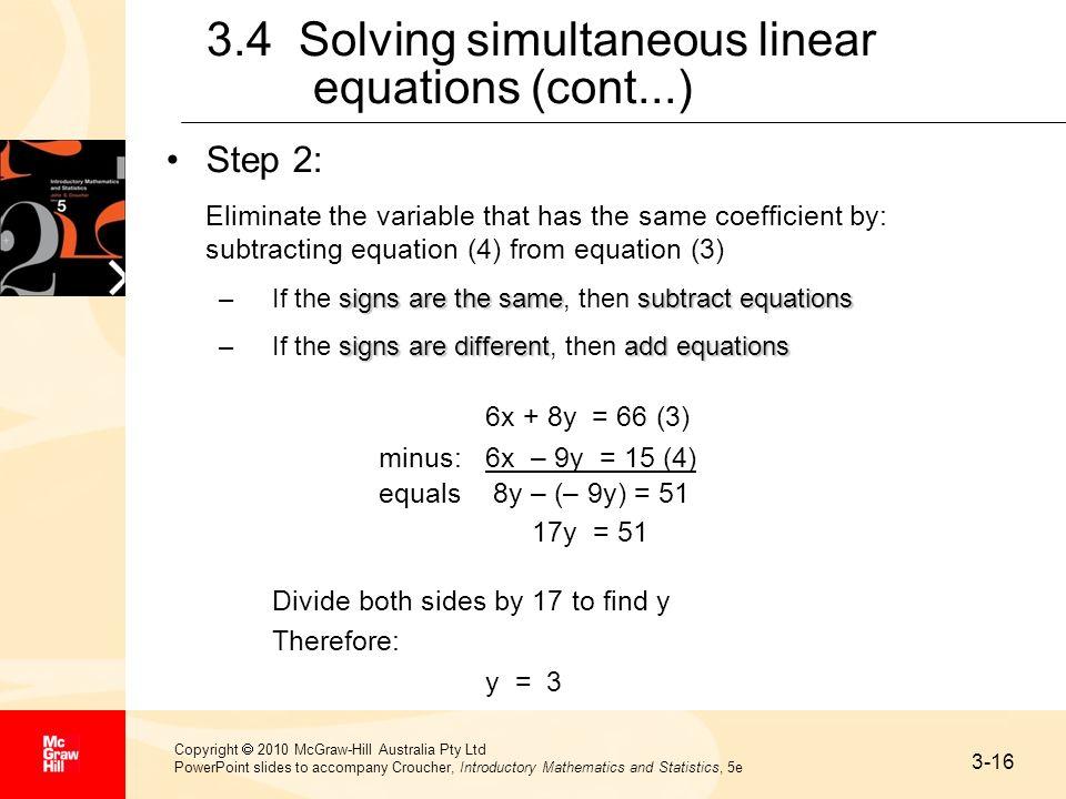 3-16 Copyright 2010 McGraw-Hill Australia Pty Ltd PowerPoint slides to accompany Croucher, Introductory Mathematics and Statistics, 5e 3.4 Solving sim