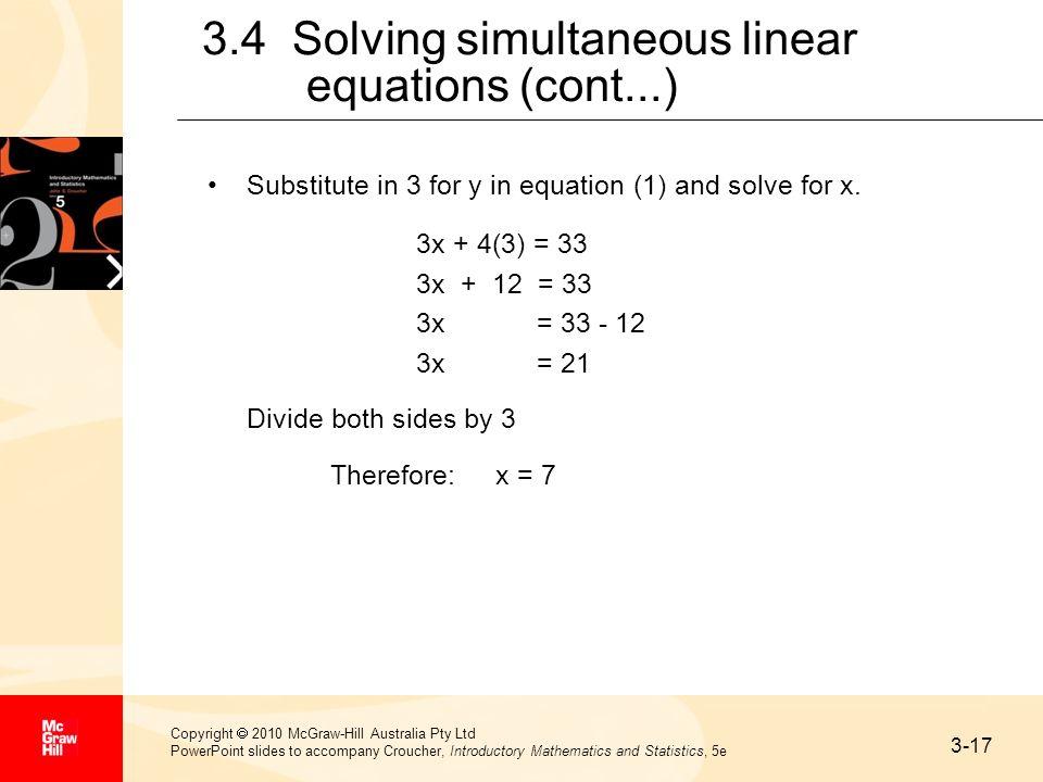 3-17 Copyright 2010 McGraw-Hill Australia Pty Ltd PowerPoint slides to accompany Croucher, Introductory Mathematics and Statistics, 5e 3.4 Solving sim
