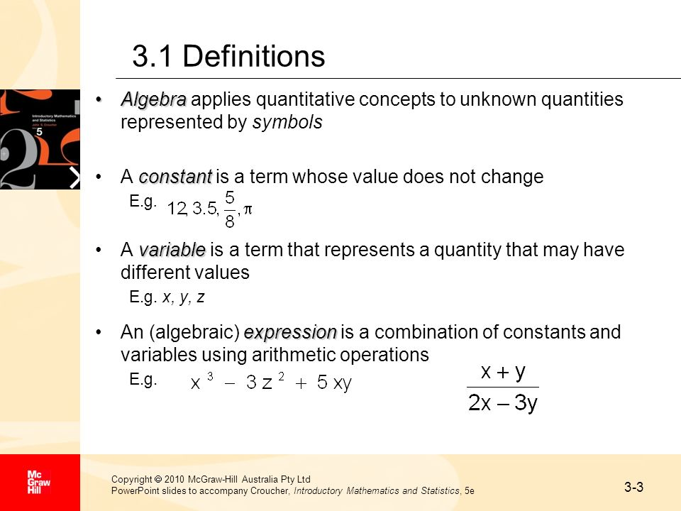 3-3 Copyright 2010 McGraw-Hill Australia Pty Ltd PowerPoint slides to accompany Croucher, Introductory Mathematics and Statistics, 5e 3.1 Definitions