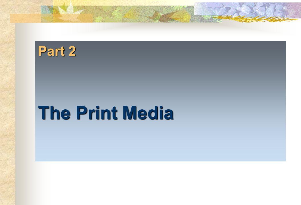 Part 2 The Print Media