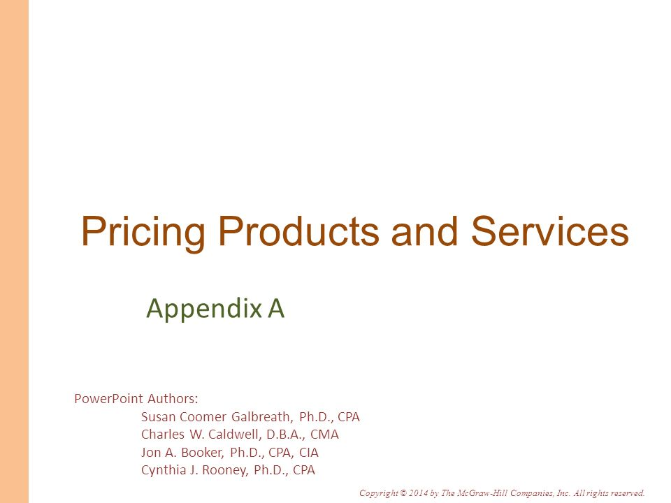 Appendix A-12 The Profit-Maximizing Price Profit-maximizing markup on variable cost 1 +ЄdЄd = Under certain conditions, the profit-maximizing price can be determined using the following formula: Using the above markup, the selling price would be set using the formula: Profit-maximizing price 1 +ЄdЄd Variable cost per unit =1 + ×