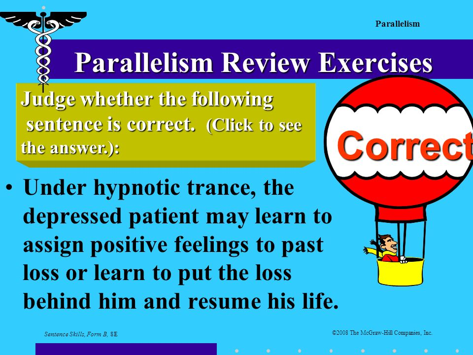 Parallelism ©2008 The McGraw-Hill Companies, Inc.
