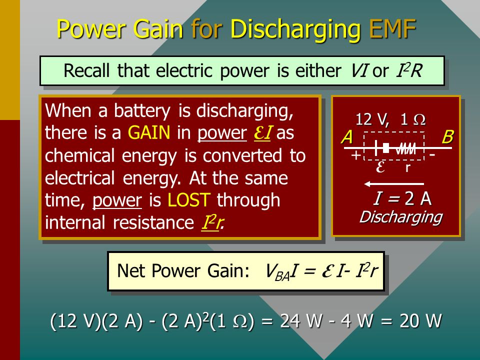 Charging: Reversing Flow Through EMF When a battery is charged (current against normal output), energy is lost through chemical changes E and also thr