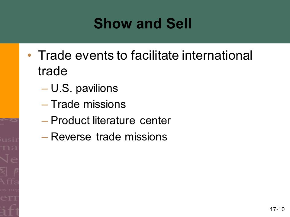 17-10 Show and Sell Trade events to facilitate international trade –U.S.