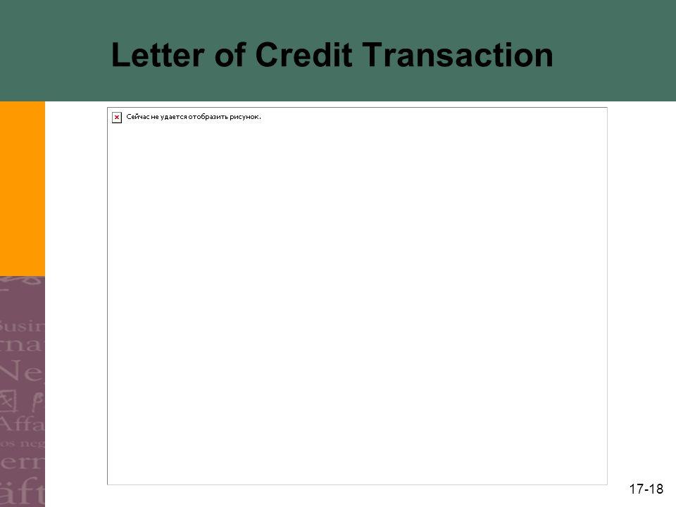 17-18 Letter of Credit Transaction