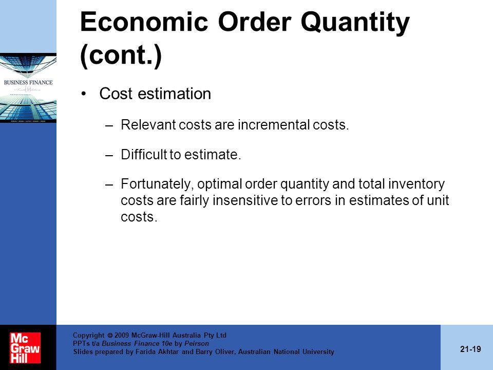 21-19 Copyright 2009 McGraw-Hill Australia Pty Ltd PPTs t/a Business Finance 10e by Peirson Slides prepared by Farida Akhtar and Barry Oliver, Austral