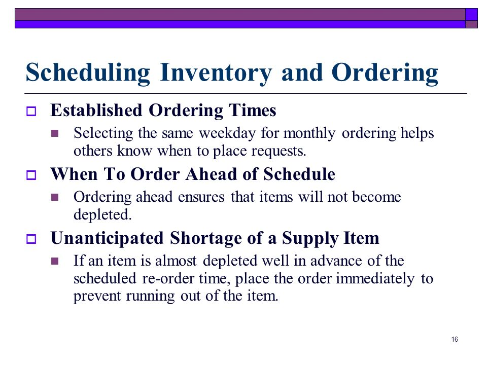 15 Understanding Your Responsibilities Inventory Filing System Inventory Card Reorder Reminder Cards Inventory Reminder Kits Taking Inventory of Office Supplies (cont.)