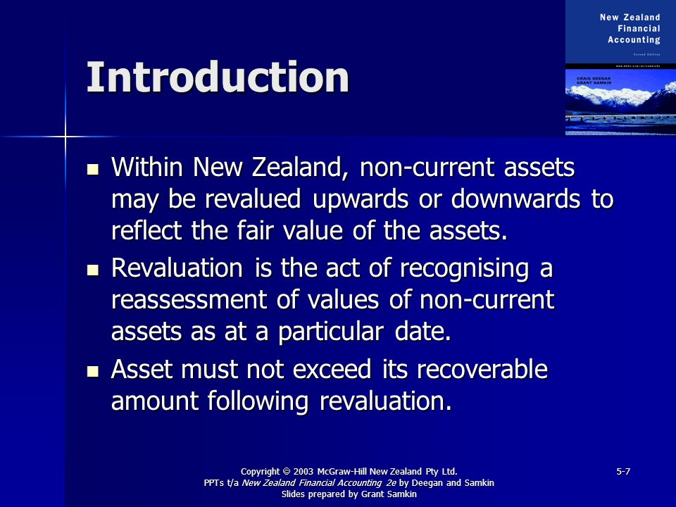 Copyright 2003 McGraw-Hill New Zealand Pty Ltd. PPTs t/a New Zealand Financial Accounting 2e by Deegan and Samkin Slides prepared by Grant Samkin 5-7