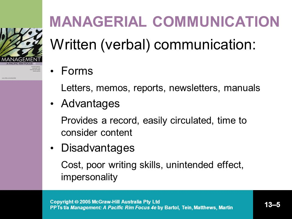 Copyright 2005 McGraw-Hill Australia Pty Ltd PPTs t/a Management: A Pacific Rim Focus 4e by Bartol, Tein, Matthews, Martin 13–5 MANAGERIAL COMMUNICATI