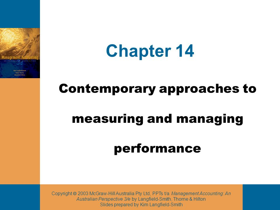 Copyright 2003 McGraw-Hill Australia Pty Ltd, PPTs t/a Management Accounting: An Australian Perspective 3/e by Langfield-Smith, Thorne & Hilton Slides