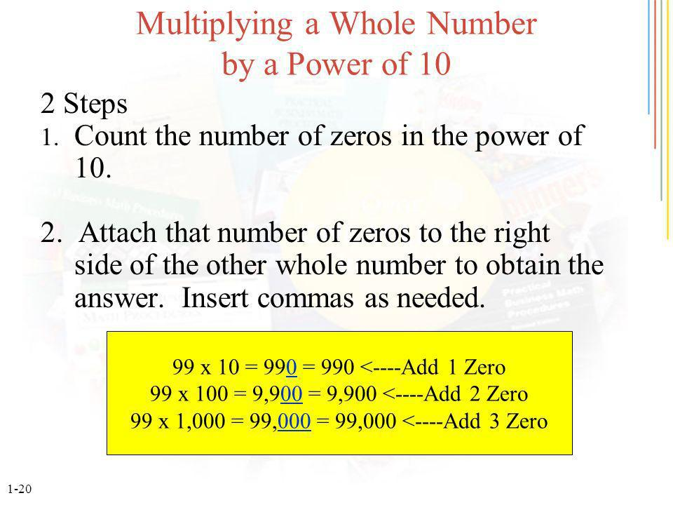 1-20 Multiplying a Whole Number by a Power of 10 2 Steps 1.