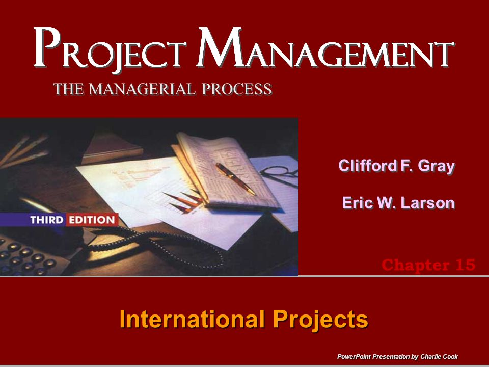 PowerPoint Presentation by Charlie Cook THE MANAGERIAL PROCESS Clifford F.