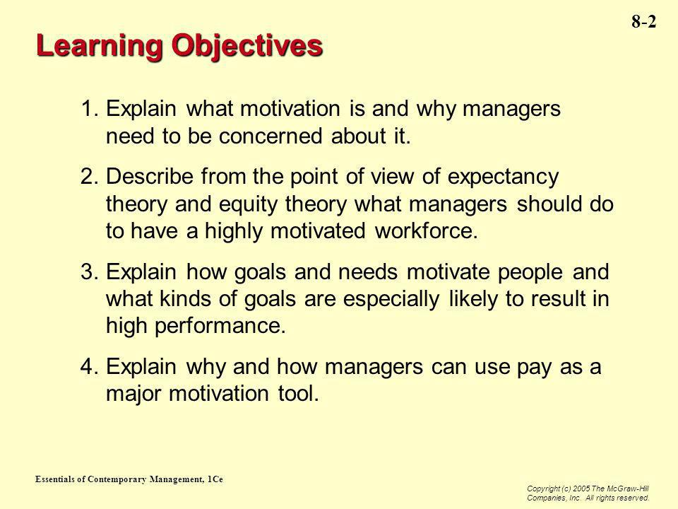 Essentials of Contemporary Management, 1Ce Copyright (c) 2005 The McGraw-Hill Companies, Inc. All rights reserved. 8-2 Learning Objectives 1. Explain