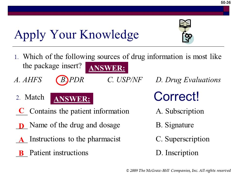 © 2009 The McGraw-Hill Companies, Inc. All rights reserved 50-35 Writing prescriptions Keep prescription blanks secure Telephone prescriptions Only at