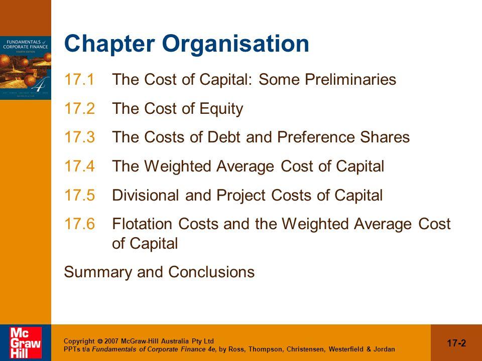 17-2 Copyright 2007 McGraw-Hill Australia Pty Ltd PPTs t/a Fundamentals of Corporate Finance 4e, by Ross, Thompson, Christensen, Westerfield & Jordan