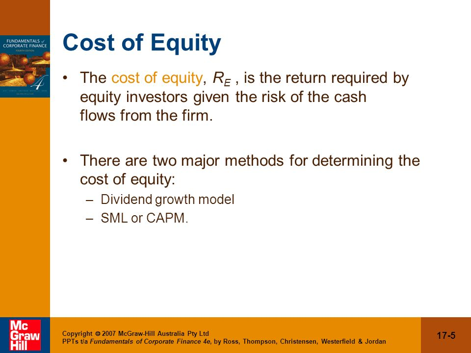17-26 Copyright 2007 McGraw-Hill Australia Pty Ltd PPTs t/a Fundamentals of Corporate Finance 4e, by Ross, Thompson, Christensen, Westerfield & Jordan Divisional and Project Costs of Capital When is the WACC the appropriate discount rate.