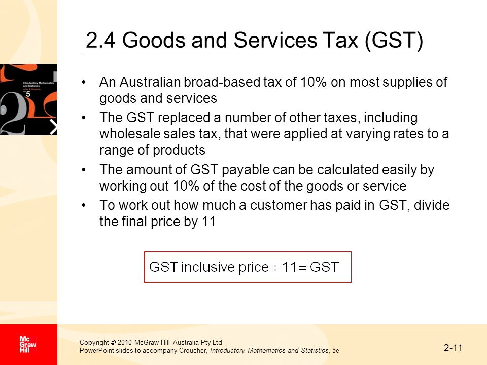 2-11 Copyright 2010 McGraw-Hill Australia Pty Ltd PowerPoint slides to accompany Croucher, Introductory Mathematics and Statistics, 5e 2.4 Goods and S