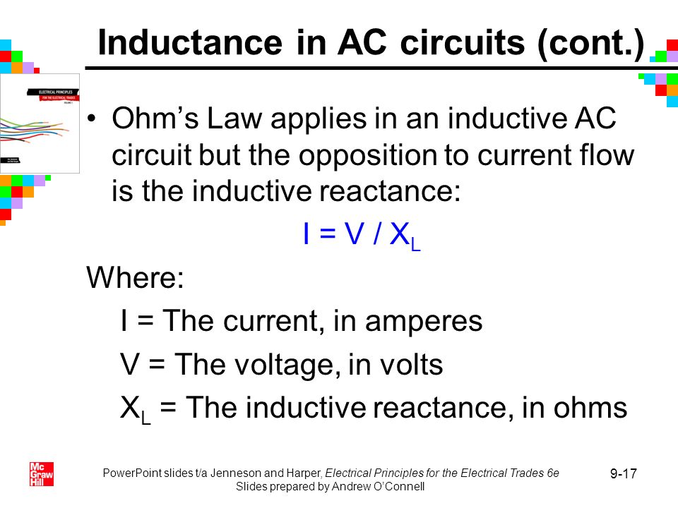 PowerPoint slides t/a Jenneson and Harper, Electrical Principles for the Electrical Trades 6e Slides prepared by Andrew OConnell 9-17 Ohms Law applies