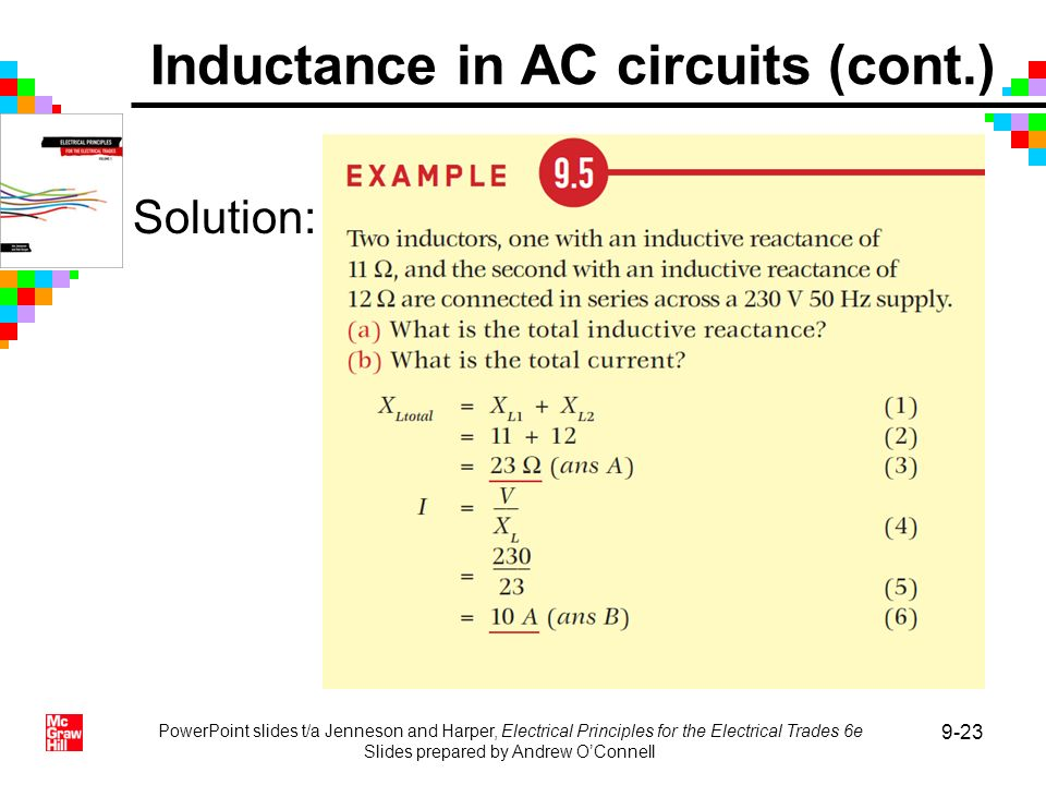 PowerPoint slides t/a Jenneson and Harper, Electrical Principles for the Electrical Trades 6e Slides prepared by Andrew OConnell 9-23 Solution: Induct