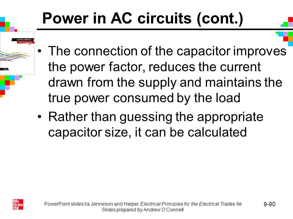 PowerPoint slides t/a Jenneson and Harper, Electrical Principles for the Electrical Trades 6e Slides prepared by Andrew OConnell 9-90 The connection o