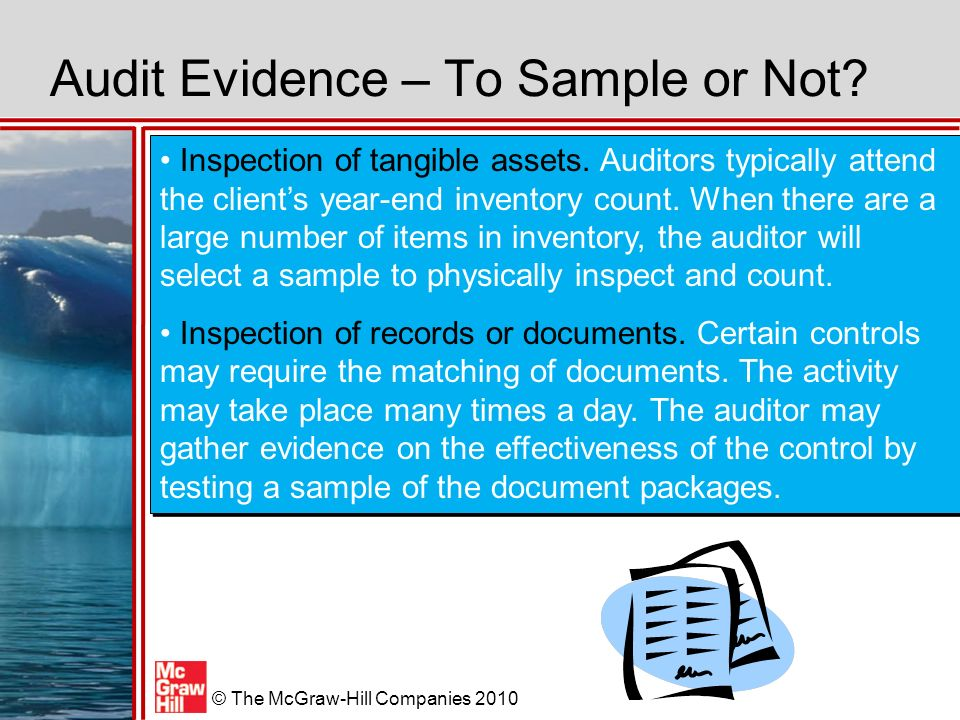 McGraw-Hill/Irwin © The McGraw-Hill Companies 2010 Audit Evidence – To Sample or Not.
