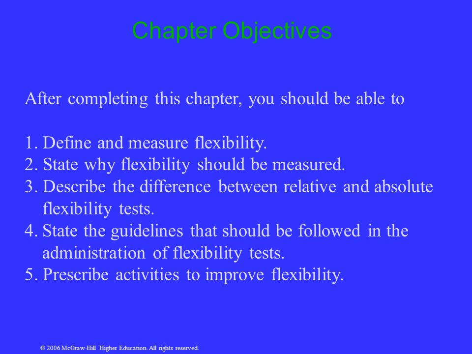 © 2006 McGraw-Hill Higher Education. All rights reserved. Chapter Objectives After completing this chapter, you should be able to 1. Define and measur
