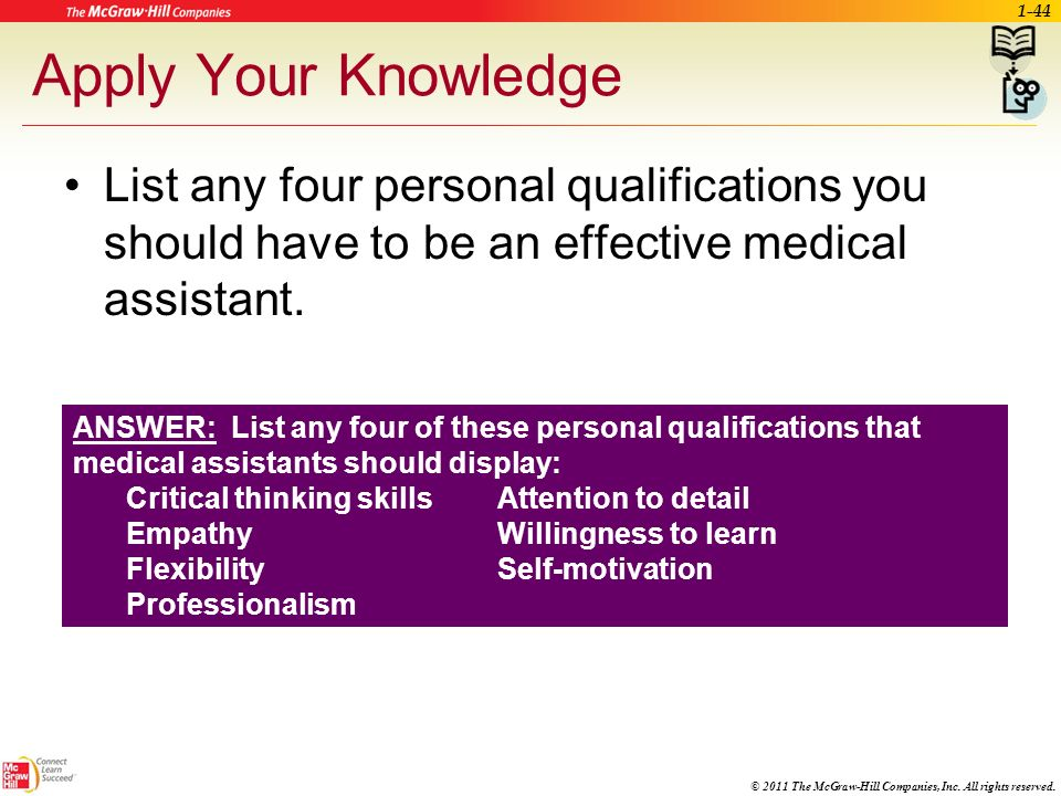© 2011 The McGraw-Hill Companies, Inc. All rights reserved. Scope of Practice No single definition of the Scope of Practice for medical assistants Var