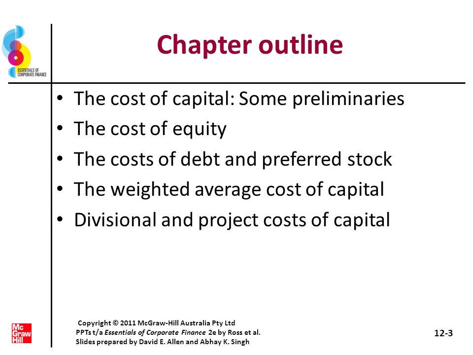 WACC 12-24 Copyright © 2011 McGraw-Hill Australia Pty Ltd PPTs t/a Essentials of Corporate Finance 2e by Ross et al.