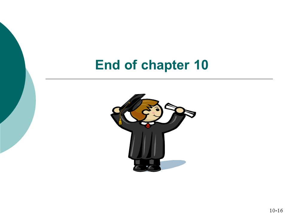 End of chapter 10 10-16