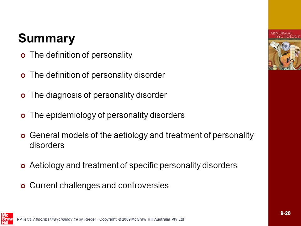 9-20 PPTs t/a Abnormal Psychology 1e by Rieger - Copyright 2009 McGraw-Hill Australia Pty Ltd Summary The definition of personality The definition of