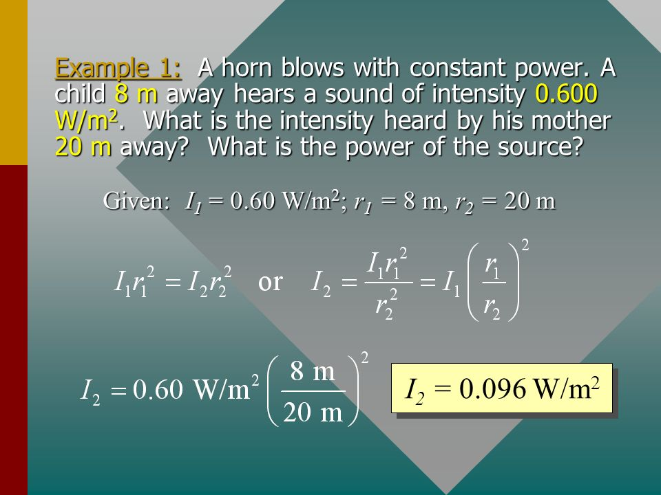 Example 1: A horn blows with constant power.