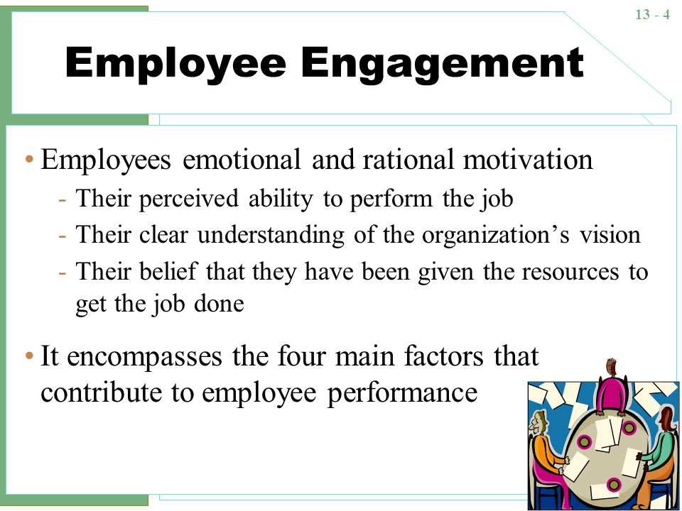 13 - 25 Job enrichment A job design practice in which employees are given more responsibility for scheduling, coordinating, and planning their own work -Combine highly interdependent tasks into one job -Establishing client relationships -Give employees more autonomy over their work